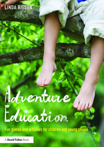 Adventure Education Fun games and activities for children and young people book cover