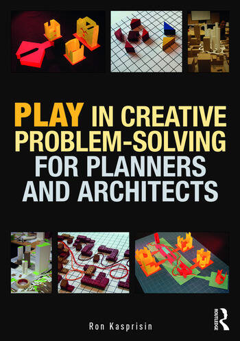 Play in Creative Problem-solving for Planners and Architects book cover
