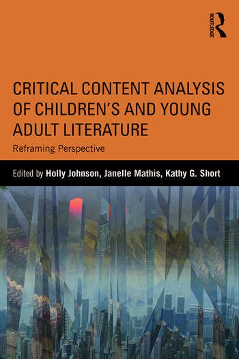 Critical Content Analysis of Children's and Young Adult Literature Reframing Perspective book cover