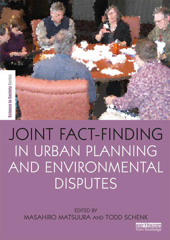 Joint Fact-Finding in Urban Planning and Environmental Disputes book cover