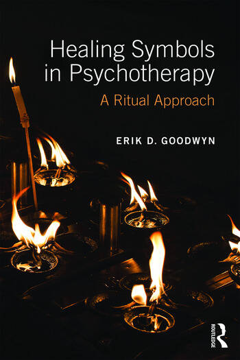 Healing Symbols in Psychotherapy A Ritual Approach book cover