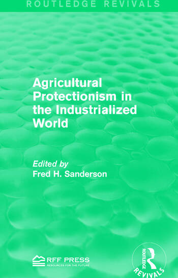 Agricultural Protectionism in the Industrialized World book cover