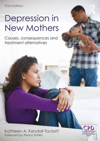 Depression in New Mothers Causes, Consequences and Treatment Alternatives book cover