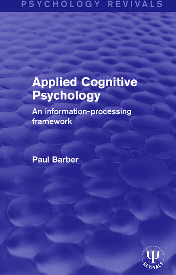 Applied Cognitive Psychology An Information-Processing Framework book cover
