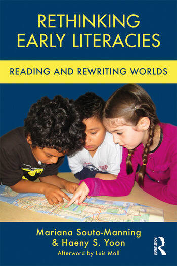 Rethinking Early Literacies Reading and Rewriting Worlds book cover