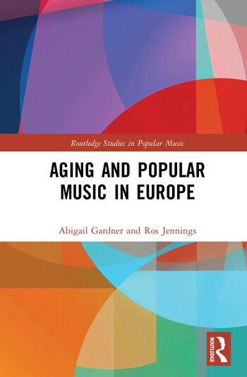 Aging and Popular Music in Europe book cover