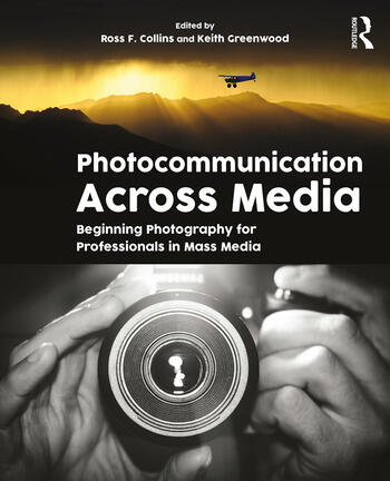 Photocommunication Across Media Beginning Photography for Professionals in Mass Media book cover