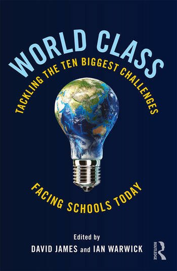 World Class Tackling the Ten Biggest Challenges Facing Schools Today book cover