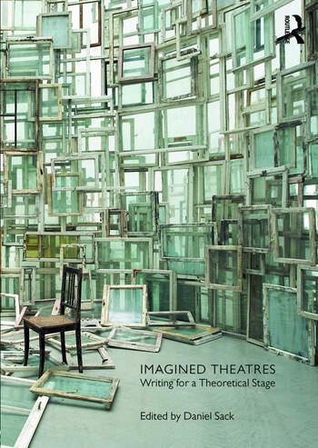 Imagined Theatres Writing for a Theoretical Stage book cover