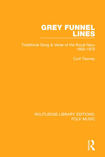 Grey Funnel Lines Traditional Song & Verse of the Royal Navy 1900-1970 book cover
