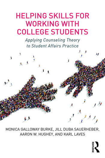 Helping Skills for Working with College Students Applying Counseling Theory to Student Affairs Practice book cover