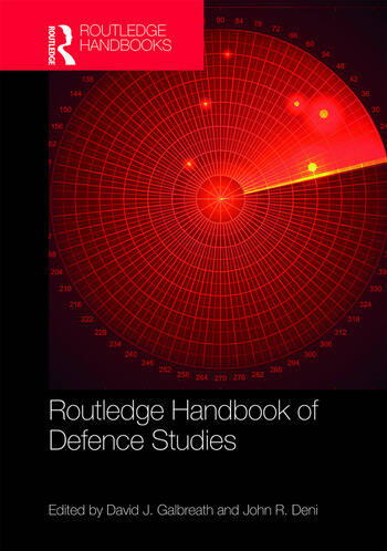 Routledge Handbook of Defence Studies book cover