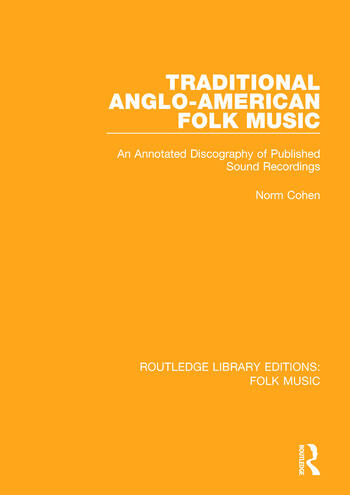 Traditional Anglo-American Folk Music An Annotated Discography of Published Sound Recordings book cover