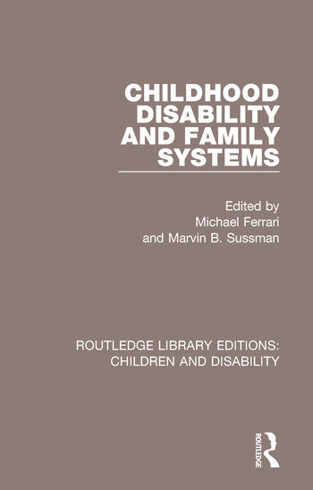 Childhood Disability and Family Systems book cover