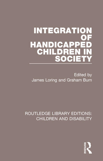 Integration of Handicapped Children in Society book cover