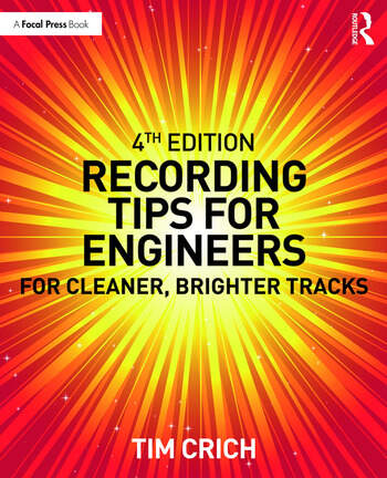 Recording Tips for Engineers For Cleaner, Brighter Tracks book cover