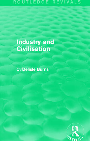 Industry and Civilisation book cover