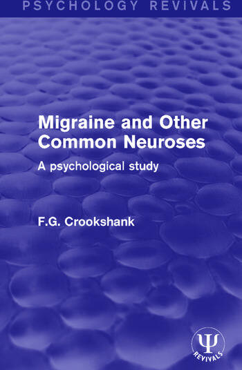 Migraine and Other Common Neuroses A Psychological Study book cover