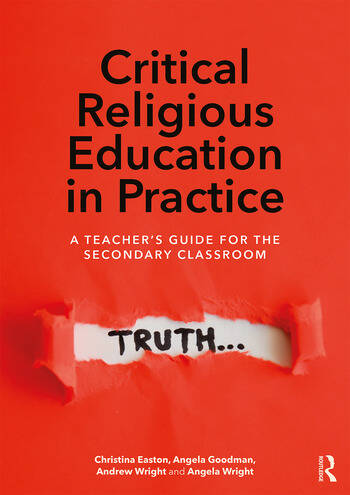 Critical Religious Education in Practice A Teacher's Guide for the Secondary Classroom book cover
