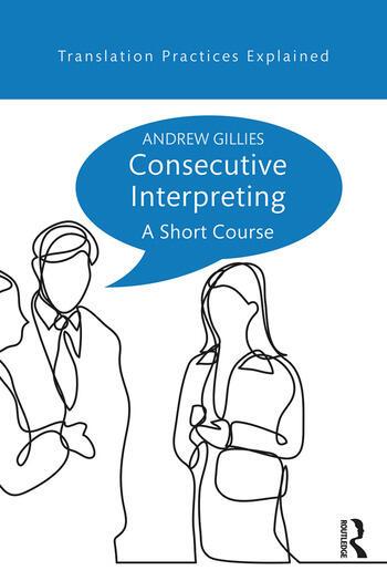 Consecutive Interpreting A Short Course book cover
