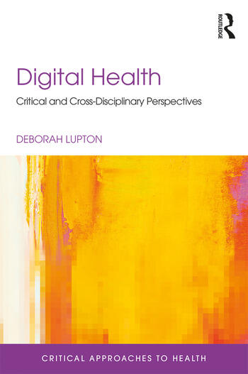Digital Health Critical and Cross-Disciplinary Perspectives book cover