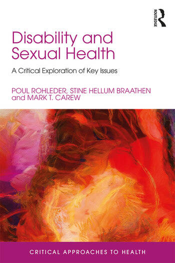 Disability and Sexual Health A Critical Exploration of Key Issues book cover