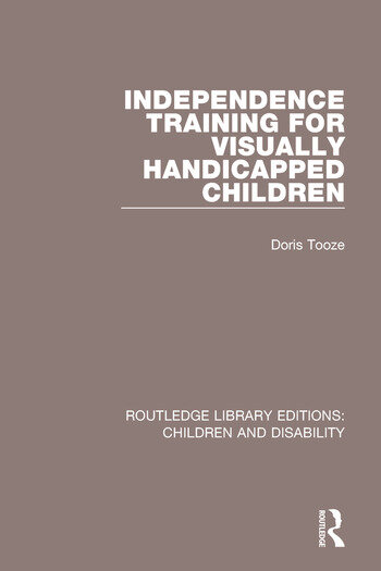 Independence Training for Visually Handicapped Children book cover