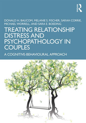 Treating Relationship Distress and Psychopathology in Couples A Cognitive-Behavioural Approach book cover