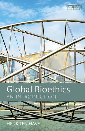 Global Bioethics An introduction book cover