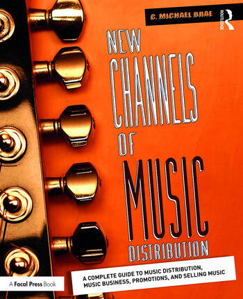 New Channels of Music Distribution Understanding the Distribution Process, Platforms and Alternative Strategies book cover
