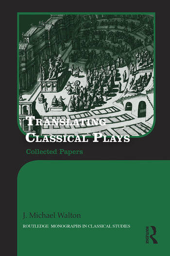 Translating Classical Plays Collected Papers book cover