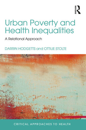 Urban Poverty and Health Inequalities A Relational Approach book cover