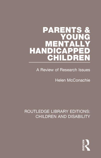 Parents and Young Mentally Handicapped Children A Review of Research Issues book cover