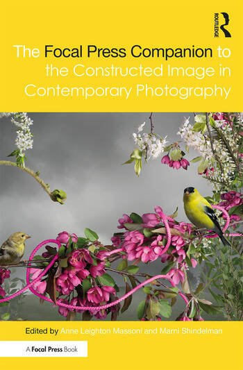 The Focal Press Companion to the Constructed Image in Contemporary Photography book cover