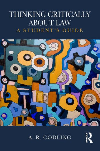 Thinking Critically About Law A Student's Guide book cover