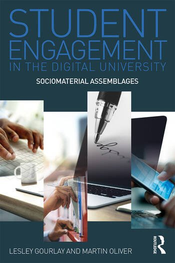 Student Engagement in the Digital University Sociomaterial Assemblages book cover