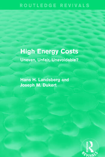 High Energy Costs Uneven, Unfair, Unavoidable? book cover