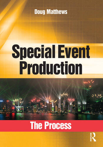 Special Event Production: The Process book cover