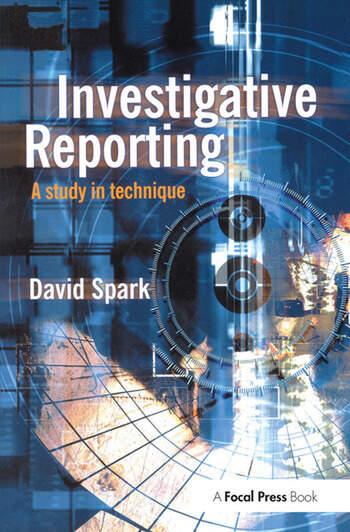 Investigative Reporting A study in technique book cover