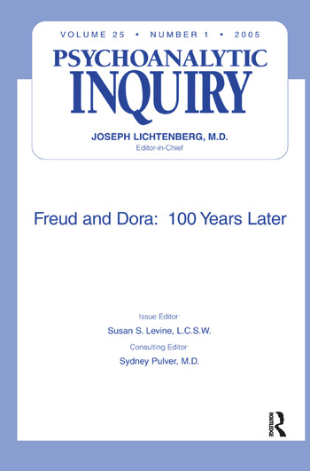 Freud and Dora: 100 Years Later Psychoanalytic Inquiry, 25.1 book cover