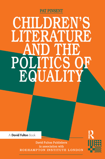 Childrens Literature and the Politics of Equality book cover