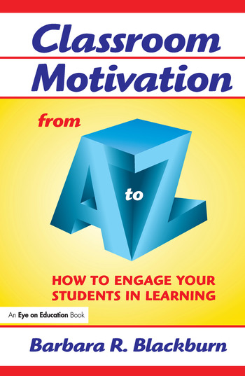 Classroom Motivation from A to Z How to Engage Your Students in Learning book cover