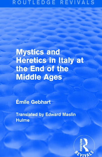 Mystics and Heretics in Italy at the End of the Middle Ages book cover