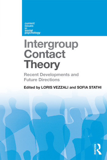 Intergroup Contact Theory Recent developments and future directions book cover