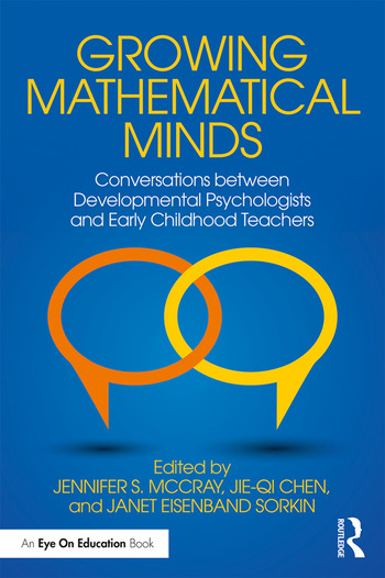 Growing Mathematical Minds Conversations Between Developmental Psychologists and Early Childhood Teachers book cover