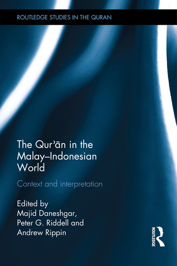 The Qur'an in the Malay-Indonesian World Context and Interpretation book cover