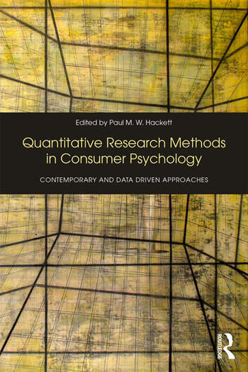 Quantitative Research Methods in Consumer Psychology Contemporary and Data Driven Approaches book cover