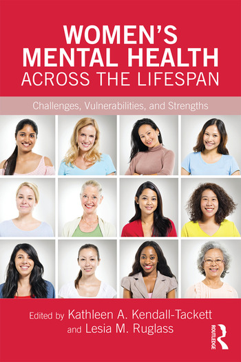 Women's Mental Health Across the Lifespan Challenges, Vulnerabilities, and Strengths book cover