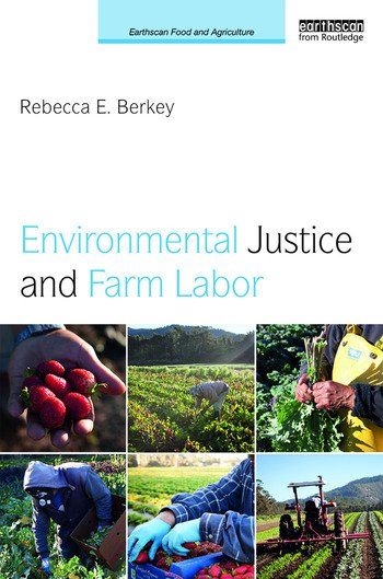 Environmental Justice and Farm Labor book cover