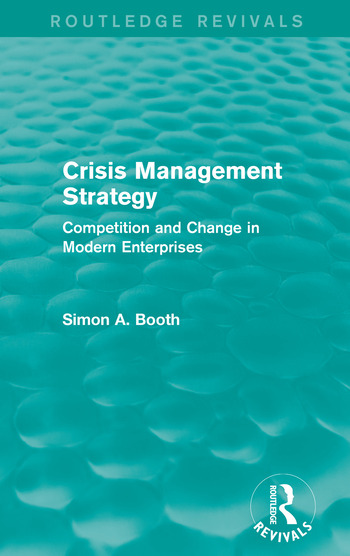 Crisis Management Strategy Competition and Change in Modern Enterprises book cover